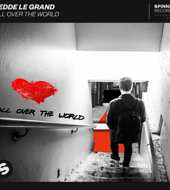 Fedde Le Grand All Over The World Cover 1