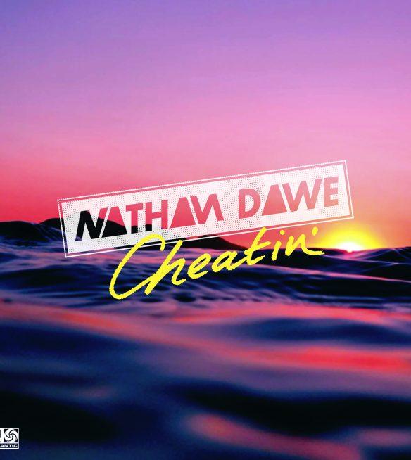 Nathan Dawe Cheatin Final