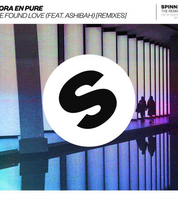 Nora En Pure We Found Love Feat  Ashibah Remixes