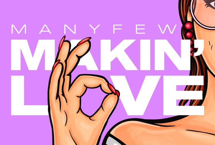 Cover Art Manyfew Makin Love